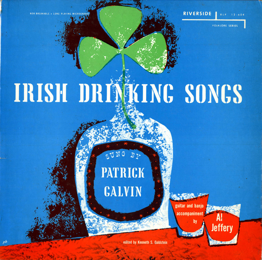 Irish drinking songs, 1956 / designer Paul Bacon