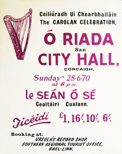 Ceiliúradh Uí Cearbhalláin : The Carolan Celebration, 1970, event poster