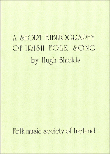 A Short Bibliography of Irish Folk Song, cover