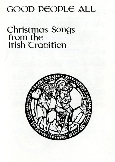 Good people all : Christmas songs from the Irish tradition, cover