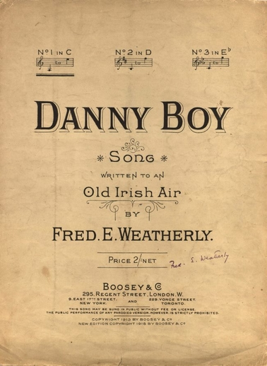 Danny Boy: song written to an old Irish air / by Fred E. Weatherly
