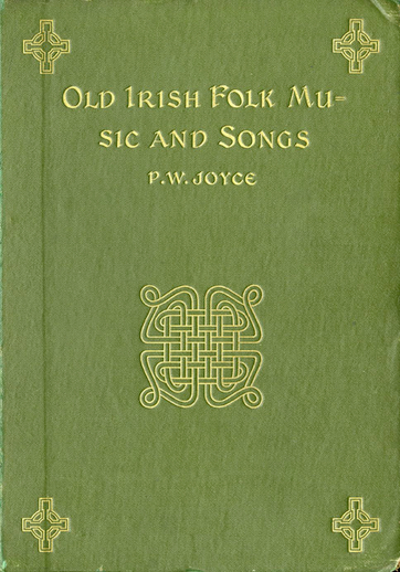 Old Irish Folk Music and Songs: The Joyce Collection Part I, cover