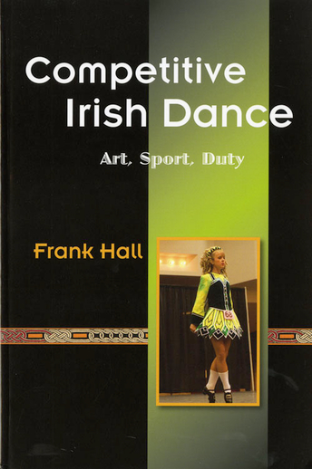 Riverdance : beyond nationalism / Frank Hall