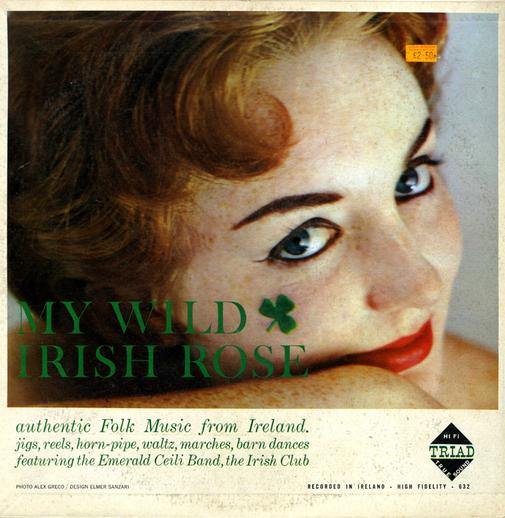 My wild Irish rose, 1959 / designer Elmer Sanzari