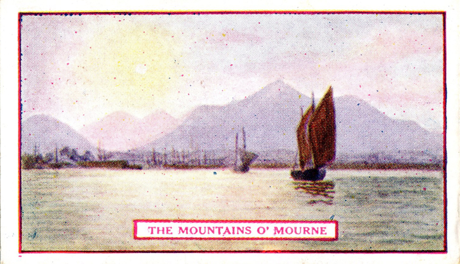 The mountains o' Mourne, cigarette card [recto] / Wm. Ruddell Ltd.