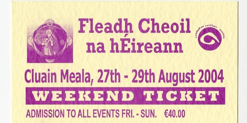 Toc Fleadh Ticket 2004 Clonmnel Resized